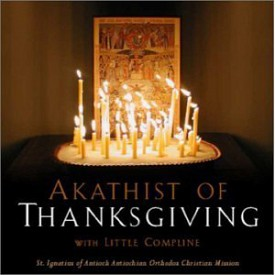 CD and Text to the Akathist of Thanksgiving