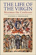 Life of the Virgin by St Maximus the Confessor